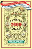 The 2009 Old Farmer's Almanac is in stores now.