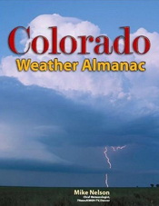 The Colorado Weather Almanac by Mike Nelson.  Simply the best Colorado weather book out there.