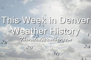 November 27 to December 3 - This Week in Denver Weather History