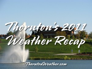 Thornton's 2011 Weather Recap
