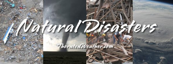 Natural Disasters - Tsunami, Tornadoes, Earthquakes, Floods, Hurricanes