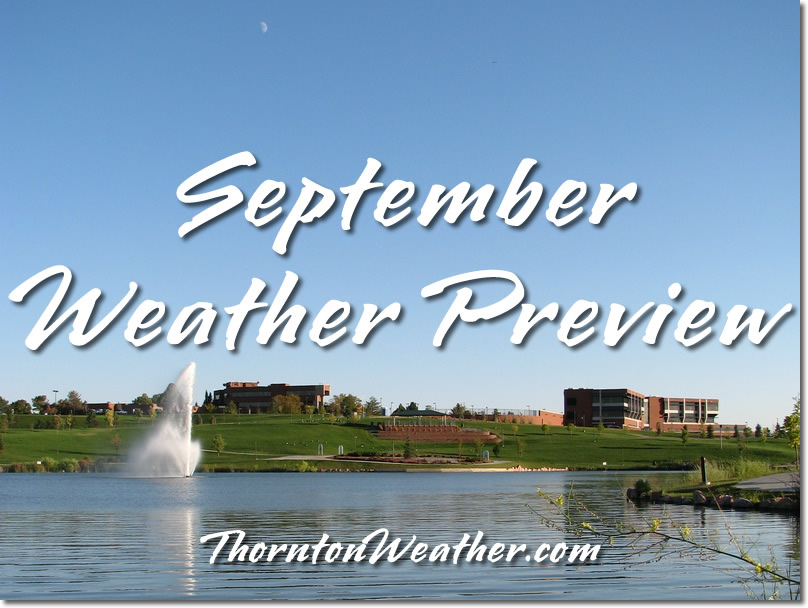 A Preview of Thornton's September Weather - Summer Ends and Fall Arrives